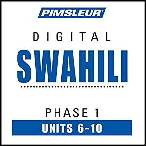 Swahili Phase 1, Unit 06-10 Audiobook
