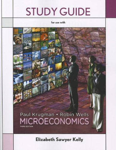 krugman and wells microeconomics 3rd edition worth 2012 pdf