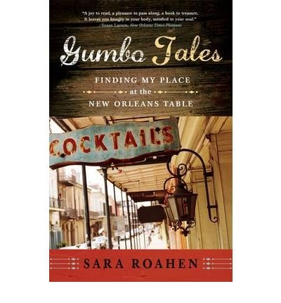 Gumbo Tales: Finding My Place at the New Orleans Table (Paperback) - Common