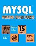 MySQL Weekend Crash Course, Jay Greenspan, 0764536346