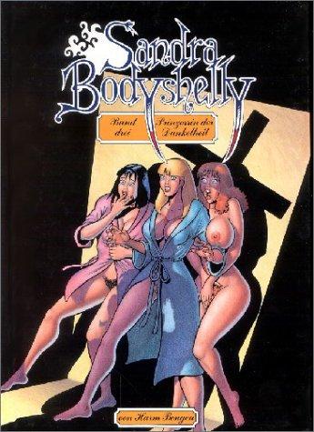 Sandra Bodyshelly, Bd.3, Prinzessin der Dunkelheit