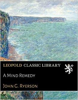 A Mind Remedy