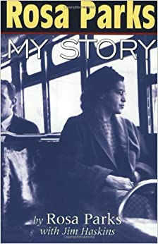 Rosa Parks: My Story: Rosa Parks, Jim Haskins: 8601404801150: Amazon