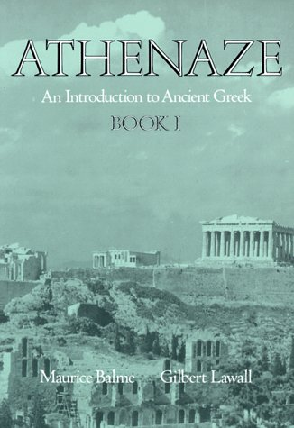 Athenaze: An Introduction to Ancient Greek: Book I