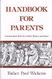 Handbook for Parents, Paul Wickens, 0911845100