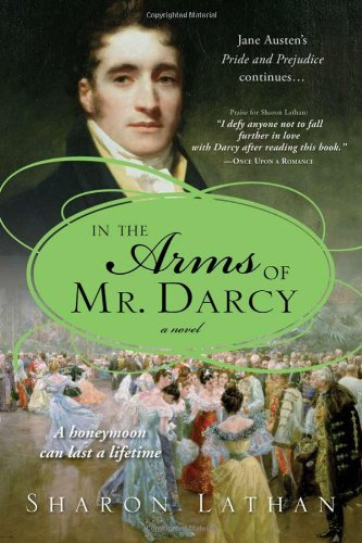 In the Arms of Mr. Darcy (The Darcy - Keira Ca