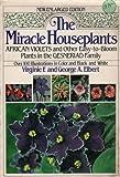 The Miracle Houseplants, Virginia F. Elbert and George A. Elbert, 0517551373