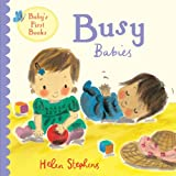 img - for Busy Babies (Baby's First Books) book / textbook / text book