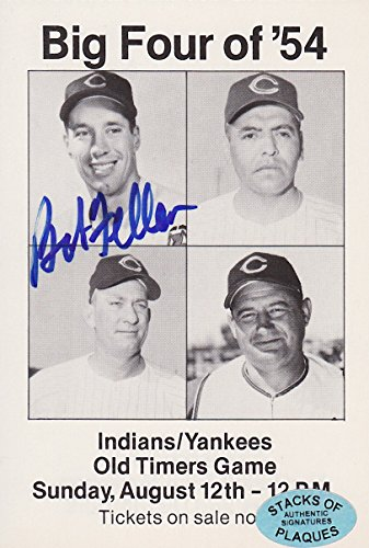BOB FELLER SIGNED BIG FOUR OF 54 YANKEES @ INDIANS OLD TIMERS DAY TICKET AD CARD