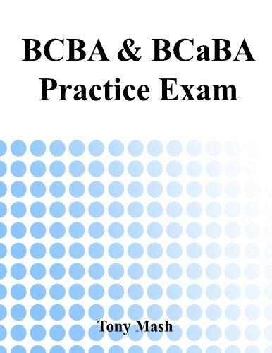 By Tony Mash BCBA and BCaBA Practice Exam [Paperback]
