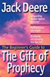 The Gift of Prophecy, Jack Deere, 0830733892