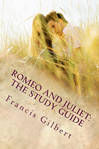 Romeo and Juliet: The Study Guide: Shakespeare Made Simple (Creative Study Guides Book 2) (Juliet Study Guide)