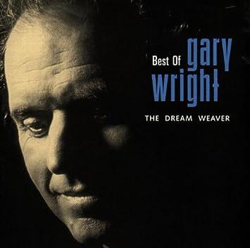 Gary Wright Best Of Dream Weaver Amazon Com Music