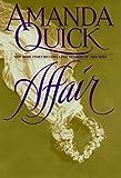 Affair, Amanda Quick, 0553100769
