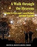 A Walk Through the Heavens, Milton D. Heifetz, 0521469805