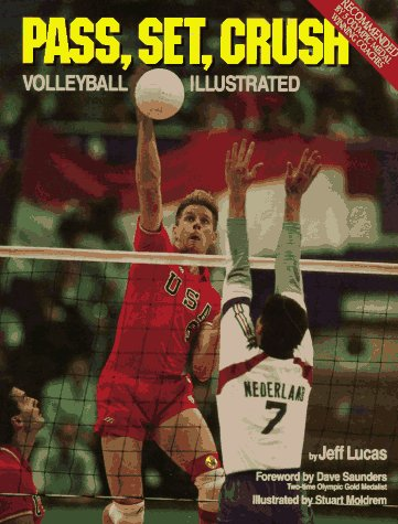 Pass, Set, Crush: Volleyball Illustrated (Pass Set)
