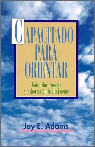 Amazon capacitado para orientar spanish edition capacitado para orientar spanish edition spanish 6th ed edition fandeluxe Gallery
