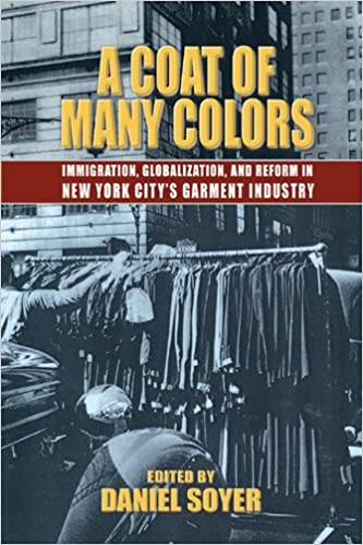 a coat of many colors immigration globalization and reform in new york citys garment industry 1st edition - Coat Of Many Colors Book
