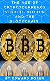 img - for The Age of Cryptocurrency: Secrets Bitcoin And the Blockchain book / textbook / text book