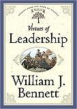 Virtues of Leadership, William J. Bennett, 0849917174