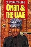 Oman & the UAE (Insight Guide Oman & the UAE)
