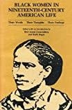 img - for Black Women in Nineteenth-Century American Life: Their Words, Their Thoughts, Their Feelings book / textbook / text book