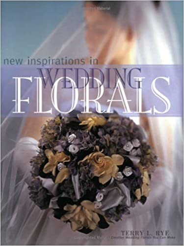 New Inspirations In Wedding Florals Terry Rye 0035313705823