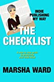 The Checklist: Indie Publishing My Way