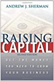 Raising Capital, Andrew J. Sherman, 0814408567