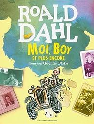 Moi, Boy et plus encore par Roald Dahl