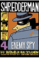 Shredderman: Enemy Spy Kindle Edition