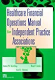 Healthcare Financial Operations Manual for Independent Practice Associations