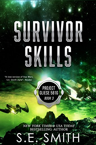 Survival Skills: Project Gliese 581g Book 3