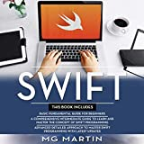 Swift: The Complete Guide for