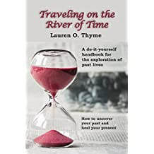 Traveling on the River of Time