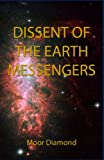 Dissent of the Earth Messengers, Moor Diamond, 1440411964