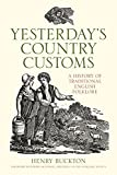 Yesterday's Country Customs: A History of Traditional English Folklore