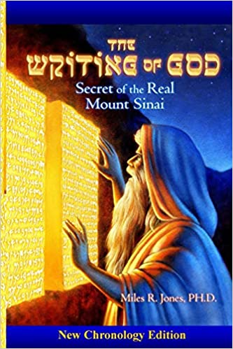 The Writing of God: Secret of the Real Mount Sinai: Dr  Miles R