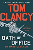 Book cover from Tom Clancy Oath of Office (A Jack Ryan Novel) by Marc Cameron