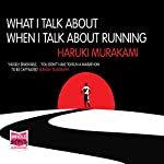 What I Talk About When I Talk About Running | Haruki Murakami