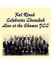 Kol Rinah Celebrates Chanukah (Live at the Shames JCC)-Kol Rinah