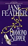 Front cover for the book The Diamond Slipper by Jane Feather