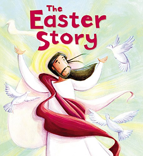 My First Bible Stories (New Testament): The Easter Story