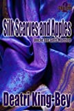Silk Scarves and Apples (Second Chances)
