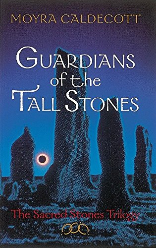 Guardians of the Tall Stones : The Sacred Stones ()