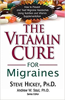 Vitamin Cure For Migraines (Vitamin Cure Series)