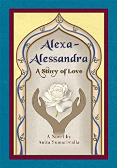 Alexa-Alessandra: A Story of Love - Kindle edition by