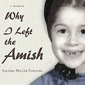 Why I Left the Amish: A Memoir Audiobook
