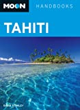 Front cover for the book Moon Handbooks Tahiti by David Stanley