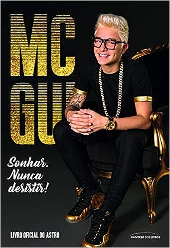 Mc Gui Livro Oficial Do Astro Volume 1 Mc Gui 9788550302959 Amazon Com Books Get in touch with mc gui (oficial) (@mcgui_oficial12) — 101 answers, 187 likes. mc gui livro oficial do astro volume